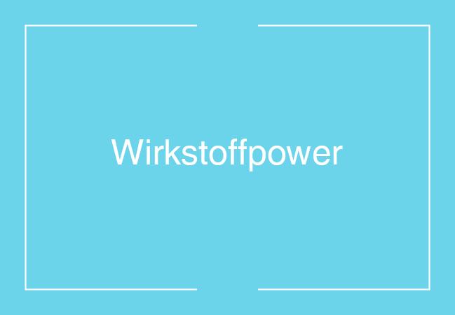 WIRKSTOFFPOWER_UEBERS